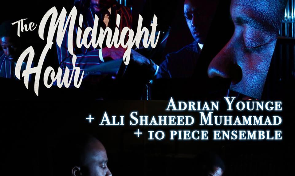 The Midnight Hour Feat Adrian Younge And Ali Shaheed Muhammad Of A